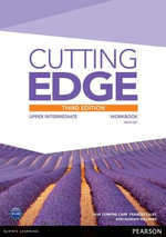 Cutting Edge : Upper Intermediate Workbook with Key - Sarah Cunningham