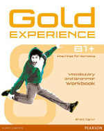 Gold Experience B1+ Workbook Without Key : Gold Experience - Sheila Dignen
