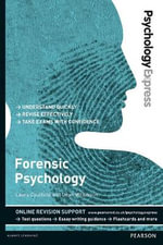 Forensic Psychology (Undergraduate Revision Guide) : Forensic Psychology (Undergraduate Revision Guide) - Laura Caulfield