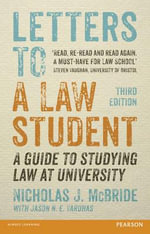 Letters to a Law Student : A guide to studying law at university - Nicholas J. Mcbride