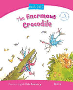 Penguin Kids 2 The Enormous Crocodile, (Dahl) Reader - Caroline Laidlaw