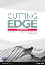 Cutting Edge : Advanced Teacher's Book and Teacher's Resource Disk Pack - Damian Williams