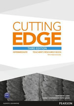 Cutting Edge Intermediate Teacher's Book and Teacher's Resource Disk Pack - Damian Williams