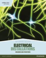Level 2 and 3 Diploma in Electrical Installations (buildings and Structures) Candidate Handbook : A Project-Based Approach - Terry Grimwood
