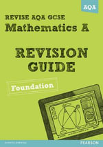 Revise AQA : GCSE Mathematics A Revision Guide Foundation - Harry Smith