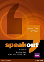 Speakout Advanced Students' Book Etext Access Card with DVD : Speakout - J. J. Wilson