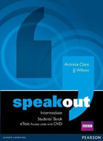 Speakout Intermediate Students' Book Etext Access Card with DVD : Speakout - J. J. Wilson