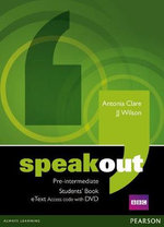 Speakout Pre-intermediate Students' Book Etext Access Card with DVD : Speakout - J. J. Wilson