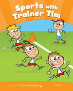 Penguin Kids 3 Sport with Trainer Tim Reader CLIL AmE - Maria Luisa Iturain