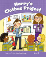 Penguin Kids 5 Harry's Clothes Project Reader CLIL AmE - Marie Crook