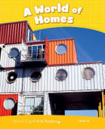 Penguin Kids 6 a World of Homes Reader CLIL AmE - Nicole Taylor