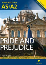 Pride and Prejudice : York Notes for AS & A2 - Laura Gray