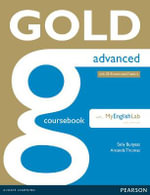 Gold Advanced Coursebook with MyLab Pack : Gold - Amanda Thomas