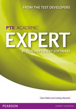 Expert Pearson Test of English Academic B1 Teacher eText CD-ROM : Expert - Clare Walsh