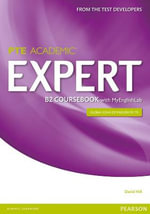 Expert Pearson Test of English Academic B2 Coursebook with MyLab Pack : Expert - David Hill
