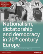 Edexcel AS/A Level History, Paper 1 &2 : Nationalism, Dictatorship and Democracy in 20th Century Europe - Katie Hall