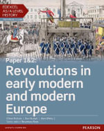Edexcel AS/A Level History, Paper 1&2 : Revolutions in Early Modern and Modern Europe Student Book + Activebook - Alan White