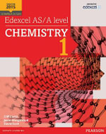 Edexcel AS/A Level Chemistry Student Book 1 + Activebook : Edexcel A Level Science (2014) - Cliff Curtis