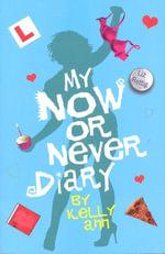 My Now or Never Diary - Liz Rettig