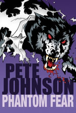 Phantom Fear - Pete Johnson