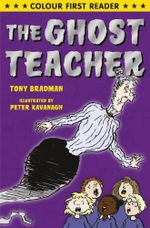 The Ghost Teacher - Tony Bradman