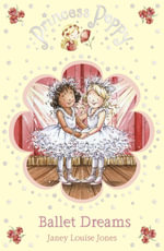 Princess Poppy : Ballet Dreams - Janey Louise Jones