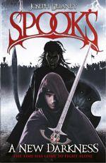Spook's : A New Darkness - Joseph Delaney