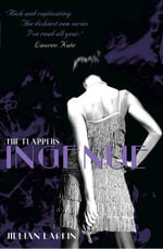 The Flappers : Ingenue - Jillian Larkin