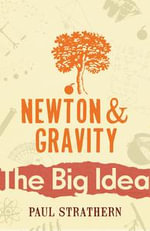 Newton And Gravity - Paul Strathern