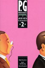 The Jeeves Omnibus - Vol 2 : (Jeeves & Wooster) - P.G. Wodehouse