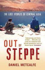 Out of Steppe - Daniel Metcalfe