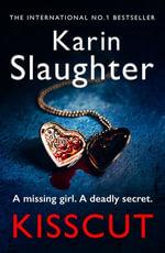 Kisscut : (Grant County series 2) - Karin Slaughter