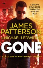Gone : Michael Bennett Series : Book 6 - James Patterson