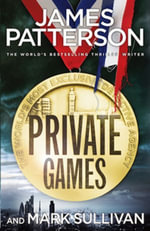 Private Games : (Private 3) - James Patterson