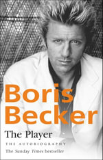 The Player - Boris Becker