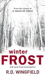 Winter Frost : (DI Jack Frost Book 5) - R D Wingfield