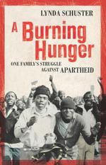 A Burning Hunger - Lynda Schuster