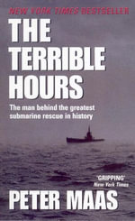 The Terrible Hours - Peter Maas