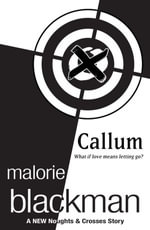 Callum : A Noughts and Crosses Short Story - Malorie Blackman