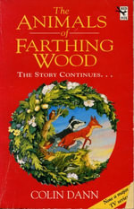 The Animals Of Farthing Wood : The Story Continues.... - Colin Dann