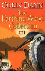 Farthing Wood Collection 3 - Colin Dann