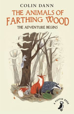 Farthing Wood - The Adventure Begins - Colin Dann