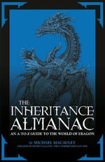 The Inheritance Almanac : An A to Z Guide to the World of Eragon - Mike Macauley