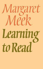 Learning To Read - Margaret Meek