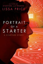 Portrait of a Starter (Short Story) - Lissa Price