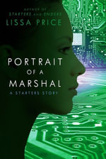 Portrait of a Marshal (Short Story) - Lissa Price