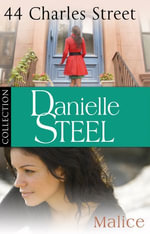 Danielle Steel : 44 Charles Street & Malice: Ebook bundle - Danielle Steel