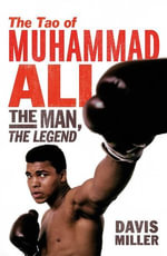 The Tao Of Muhammad Ali - Davis Miller