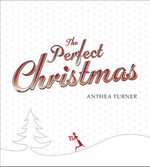 The Perfect Christmas - Anthea Turner