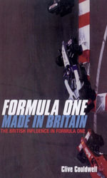 Formula One : Made In Britain - Clive Couldwell